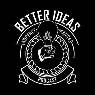 Better Ideas with Dakota Pike
