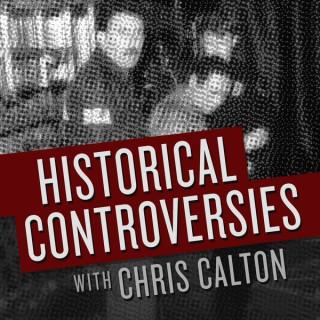 Historical Controversies: Season 1