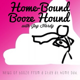 Home-Bound Booze Hound