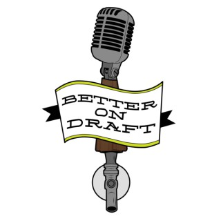 Better on Draft Podcast | Archive