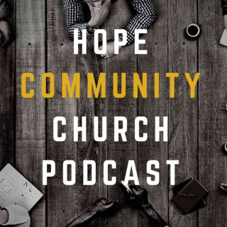 Hope Community Church Podcast