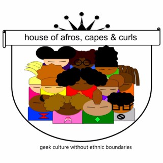 House of Afros, Capes & Curls