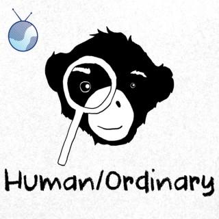 Human/Ordinary