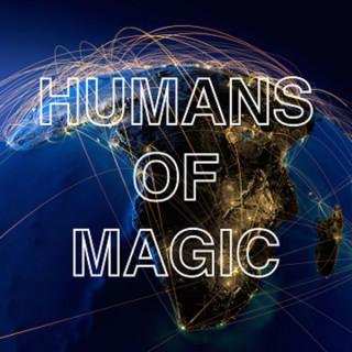 Humans of Magic