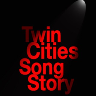 Twin Cities Song Story