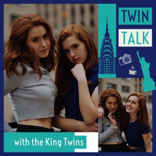 Twin Talk with the King Twins