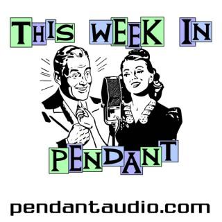 TWIP! Pendant Productions audio drama news