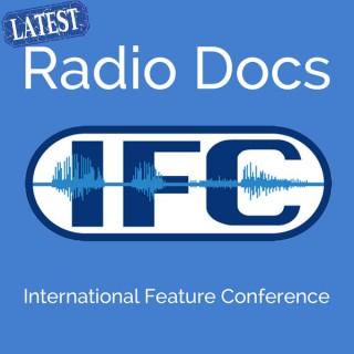 IFC Podcast -Latest Radio Docs