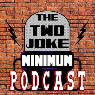 Two Joke Minimum