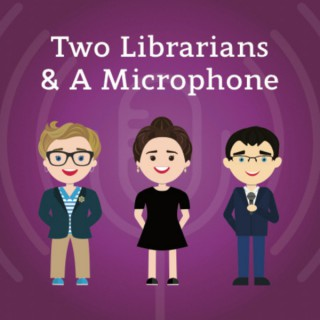 Two Librarians & A Microphone