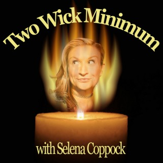 Two Wick Minimum with Selena Coppock