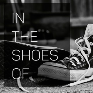 In The Shoes Of - See the World From Another Perspective