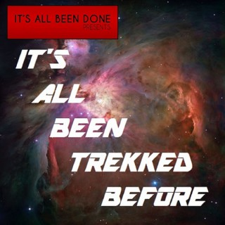 It's All Been Trekked Before