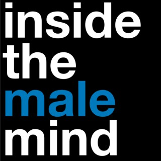 ITMM Podcast - Inside the Male Mind