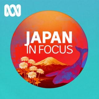 Japan in Focus Podcast