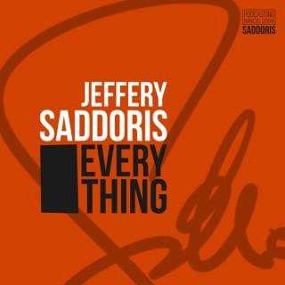 Jeffery Saddoris: Everything