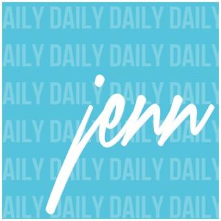 Jenn Cast Daily (AUDIO)