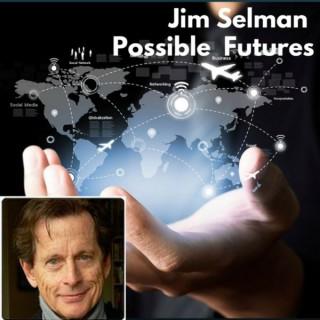 Jim Selman Possible Futures