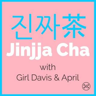 Jinjja Cha Podcast