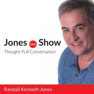 Jones.Show: Thought-Full Conversation