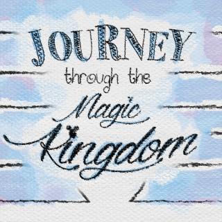 Journey Through The Magic Kingdom