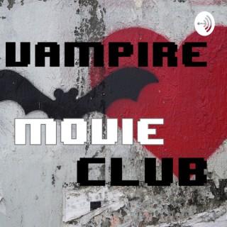 Vampire Movie Club