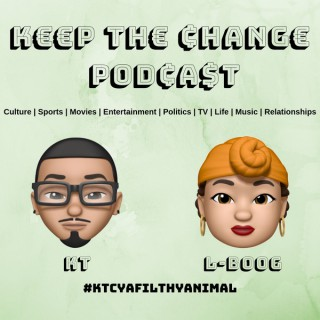 Keep The Change Podcast