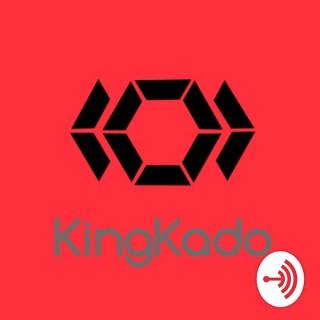 KingKadoTalks