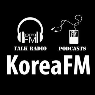Korea FM Talk & News | KoreaFM.net