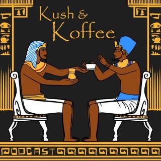 Kush and Koffee