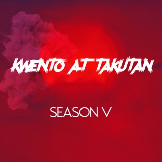 Kwento at Takutan Podcast