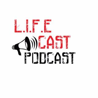 L.I.F.E Cast Podcast
