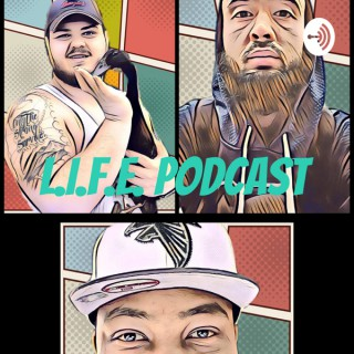 L.I.F.E. Podcast