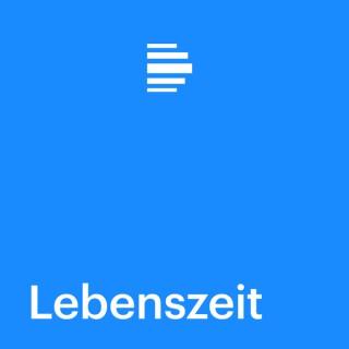 Lebenszeit - Deutschlandfunk