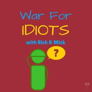 War for Idiots