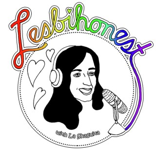 Lesbihonest Podcast