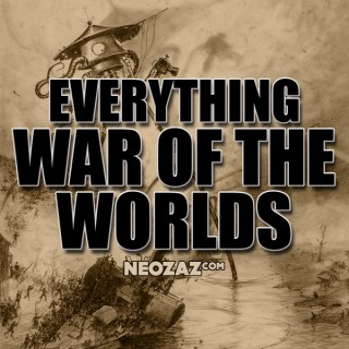 War of the Worlds - Everything War of the Worlds