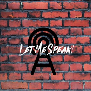 Let Me Speak