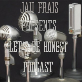 Let's Be Honest Podcast