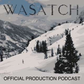 Wasatch Mountain Podcast