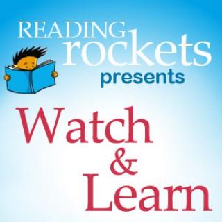 Watch & Learn (Reading Rockets)