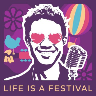 Life is a Festival Podcast