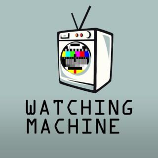 Watching Machine