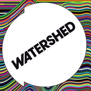 Watershed Podcast
