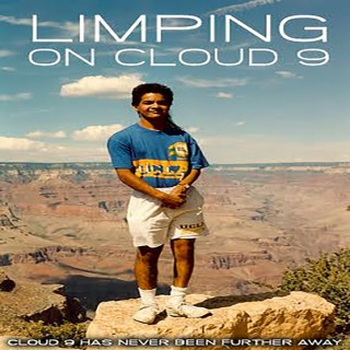 Limping on Cloud 9 - Dream. Sweat. Succeed.