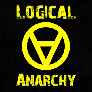 Logical Anarchy Today
