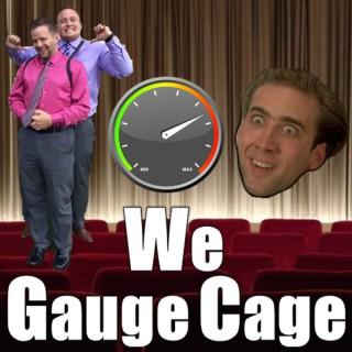 We Gauge Cage