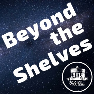 Beyond the Shelves Podcast
