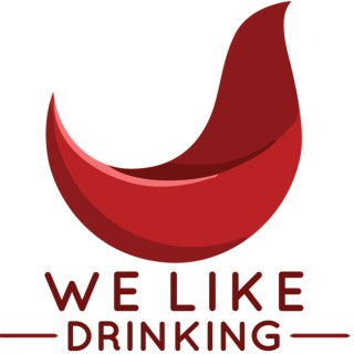 We Like Drinking  - Hilarious beer and wine talk.
