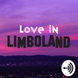 Love In Limboland - Dating for Millennials